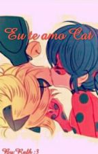 Eu Te Amo Cat by Rafh127