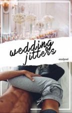 Wedding jitters | ziam!het AU by -zeadpool