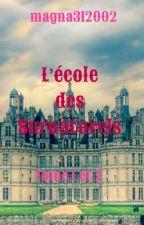 L'école des surnaturels- tome 1 by magna312002