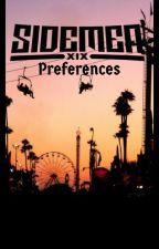 Sidemen preferences by 6certifiedkilljoys6