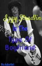 Izzy Stradlin Is The Type Of Boyfriend by AdlerGirl