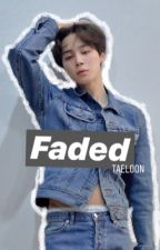 faded | jimin「c」 by taeloon