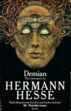 PAUSADA* DEMIAN [HERMAN HESSE] by SeaInfires