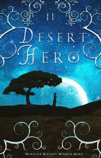 Desert Hero (Desert Thorn #2)