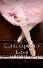 Contemporary Love by Wegetityourepopular