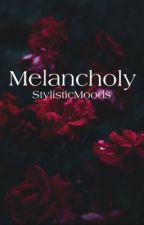 Melancholy [h.s.] Wattys 2017 by StylisticMoods