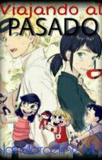 Viajando al pasado ★Miraculous Ladybug★ by NatMarcelineMLB