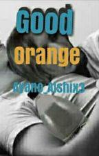 ⭐Good Orange ⭐ || Gargamel vlog x Ahus by AyanoAishix3