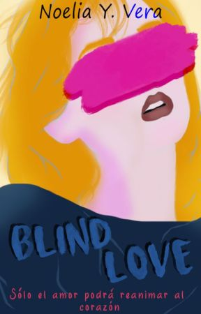 Blind Love© by NoheliiaYVera