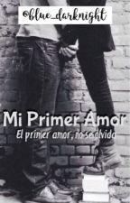 Mi Primer Amor. by blue_darknight