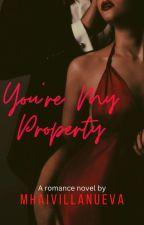 You're my Property by JHO_MacDugan