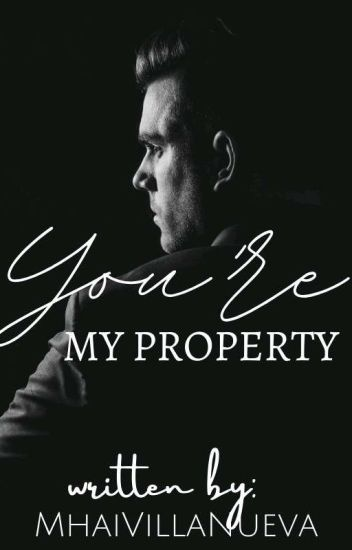 You're My Property  COMPLETED