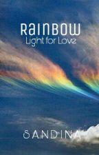 Rainbow Light for Love by SandinaAgus