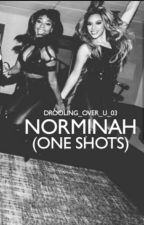 Norminah (One Shots) by Drooling_Over_U_03