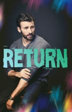 Return (Chris Evans Fanfic) by chrisevansobsessed