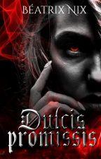 Dulcis Promissis by Mzlle-Blackiara