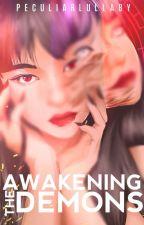 Awakening The Demons by Andrea_Nicute13