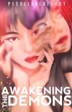 Awakening The Demons(Imperial Gangsters Book 2:Completed) by Andrea_Nicute13