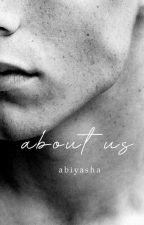 ABOUT US by Abiyasha
