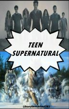 Teen Supernatural   by IuryIbrahimCR7