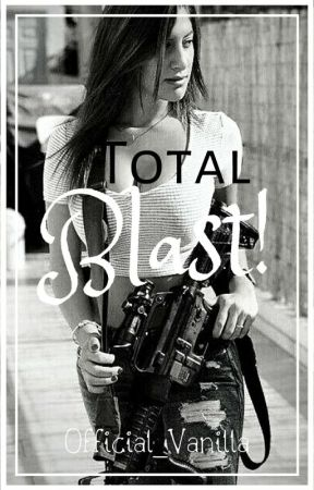 Total Blast! ||ON HOLD|| by Official_Vanilla