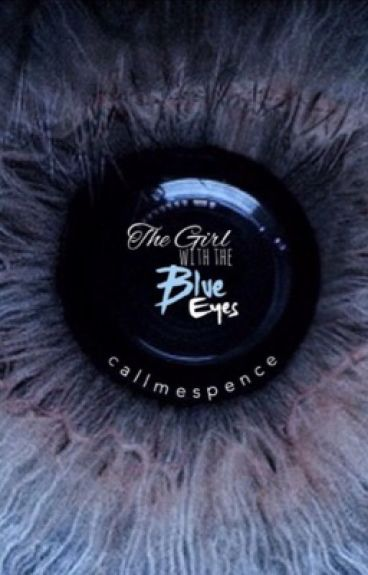 The Girl With The Blue Eyes