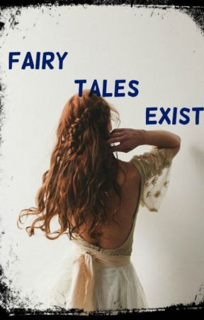 Fairy Tales Exist by BabySubmissive