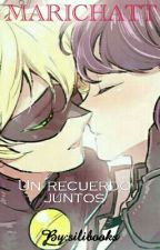 ❤marichatt❤/ Un Recuerdo Juntos/ by silibooks
