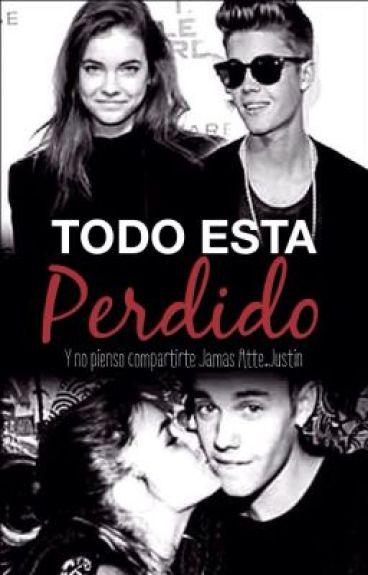 ∞Todo esta perdido∞ (Justin y tu)