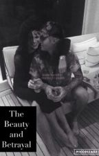 The Beauty and Betrayal- A Justin Bieber and Selena Gomez Fan Fiction  by bserafin