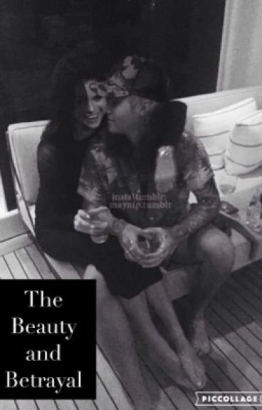 The Beauty and Betrayal- A Justin Bieber and Selena Gomez Fan Fiction