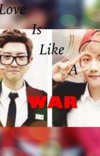 Love is like a war by kalayarhnin