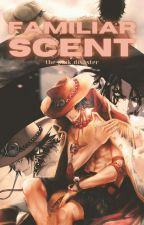 Familiar Scent (Ace x Reader) -Sequel- by The_Pink_Disaster