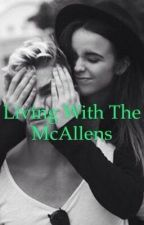 Living with the McAllen's by 083Writer__