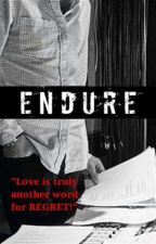 Endure (Niall Horan) // AU [BOOK 2] by DropYourPantsNiall
