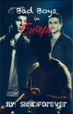 The Bad Boys in Europe by FrozenWildfire