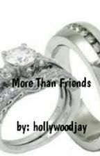 More Than Friends by hollywoodjay