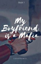 My Boyfriend Is A Mafia by sweet_seniorita