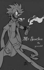 Mr Sanchez {Rick X Reader} by queenaxolotl