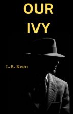 Three Kings and Our Ivy coming out{SAMPLE} BWWM by LBKeen
