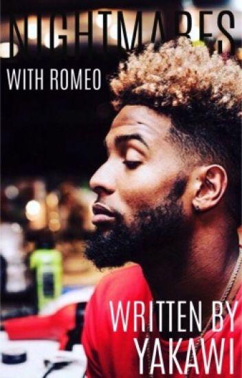 Nightmares With Romeo| OBJ