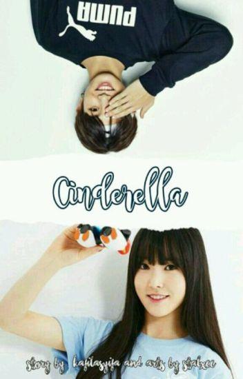 신데렐라  || Cinderella [Yukook] [COMPLETED]