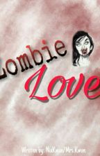 ZOMBIE LOVE (On-hold) by nixkwon