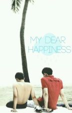 My Dear Happiness by DannyEXOeLement