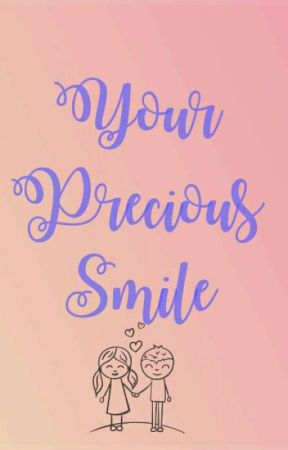 Your Precious Smile by Denise_kuksy