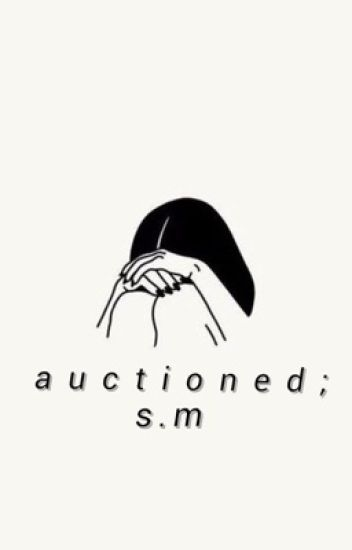 auctioned ; s.m