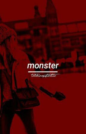 Monster【Sehun X Reader】 by telekinesisthetic