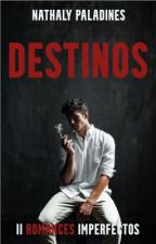 DESTINOS by NathalyPaladines
