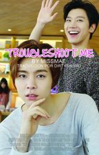 TROUBLESHOT ME «nct | johnten» by dirtysaurio