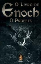 O Livro De Enoque (The Book Of Enoch) by ThamirisAraujo4